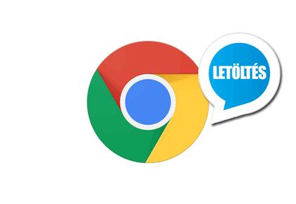 Google Chrome magyar Letöltés